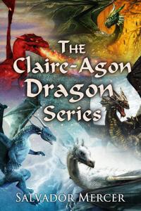 The Claire Agon Dragon Series - Salvador Mercer pdf download