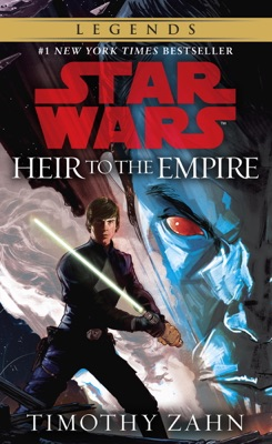 Heir to the Empire: Star Wars (The Thrawn Trilogy) - Timothy Zahn pdf download