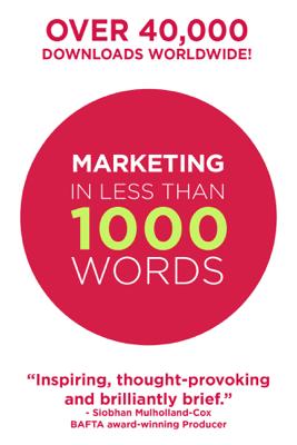 Marketing In Less Than 1000 Words - Bear Burns