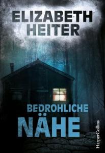 Bedrohliche Nähe - Elizabeth Heiter pdf download