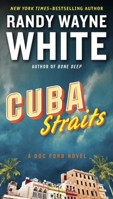 Cuba Straits - Randy Wayne White pdf download