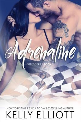 Adrenaline - Kelly Elliott pdf download
