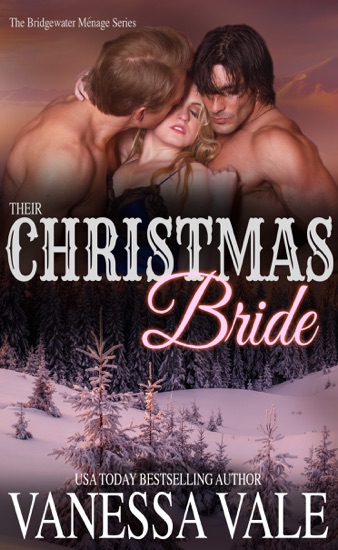 Their Christmas Bride by Vanessa Vale PDF Download