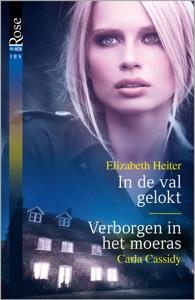 In de val gelokt ; Verborgen in het moeras - Elizabeth Heiter & Carla Cassidy pdf download