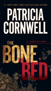The Bone Bed - Patricia Cornwell pdf download