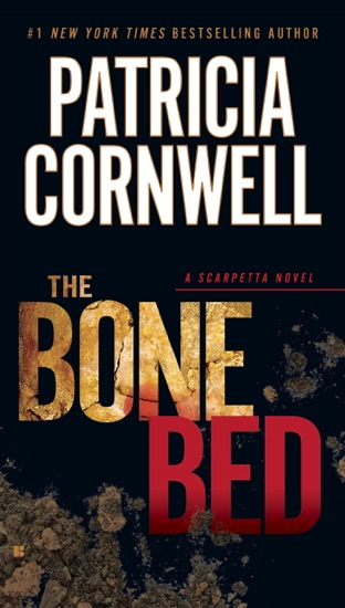 The Bone Bed by Patricia Cornwell PDF Download