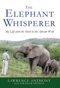 The Elephant Whisperer - Lawrence Anthony & Graham Spence pdf download