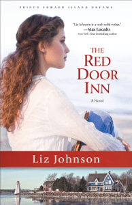 The Red Door Inn (Prince Edward Island Dreams Book #1) - Liz Johnson pdf download