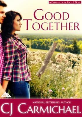 Good Together - C.J. Carmichael pdf download