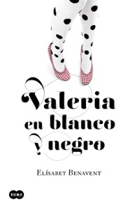 Valeria en blanco y negro - Elísabet Benavent pdf download