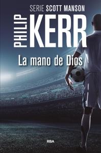 La mano de Dios - Philip Kerr pdf download