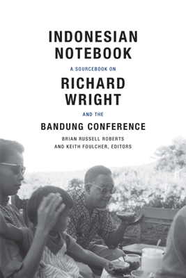 Indonesian Notebook - Brian Russell Roberts & Keith Foulcher