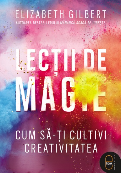 Lectii de magie by Elizabeth Gilbert pdf download