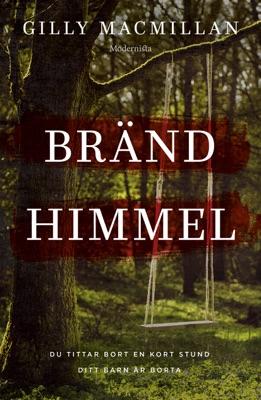 Bränd himmel - Gilly MacMillan pdf download
