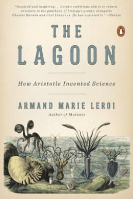 The Lagoon - Armand Marie Leroi