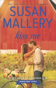 Kiss Me - Susan Mallery pdf download