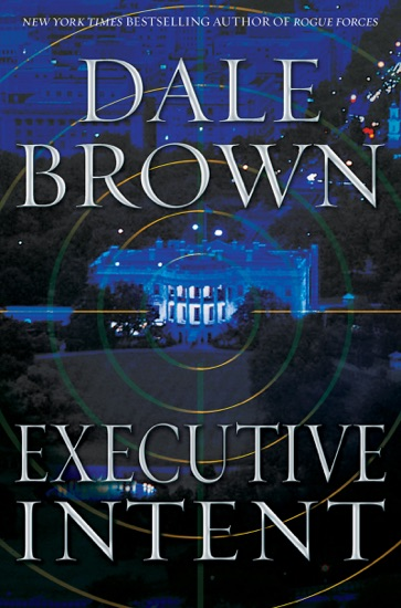 Executive Intent by Dale Brown PDF Download