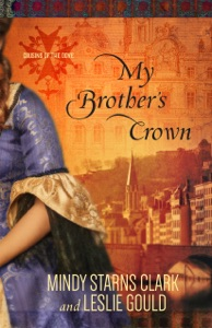 My Brother's Crown - Mindy Starns Clark & Leslie Gould pdf download