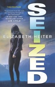 Seized - Elizabeth Heiter pdf download