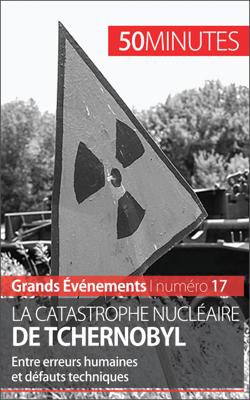 La catastrophe nucléaire de Tchernobyl - Aude Perrineau pdf download