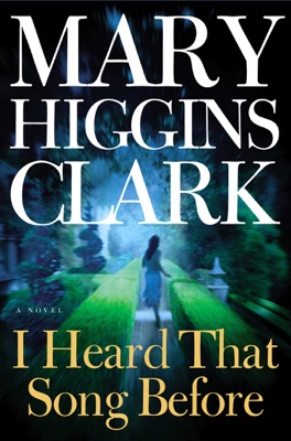 I Heard That Song Before - Mary Higgins Clark pdf download