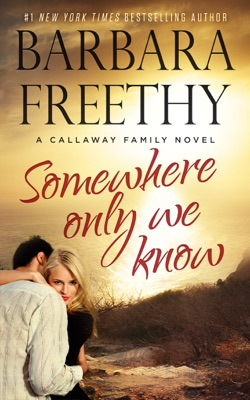 Somewhere Only We Know - Barbara Freethy pdf download