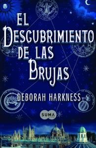 El descubrimiento de las brujas (El descubrimiento de las brujas 1) - Deborah Harkness pdf download