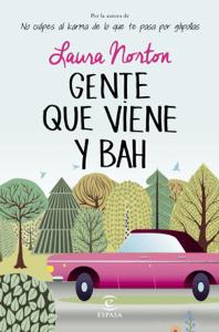 Gente que viene y bah - Laura Norton pdf download