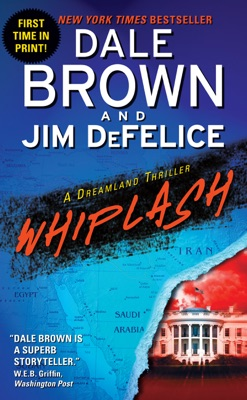 Whiplash: A Dreamland Thriller - Dale Brown & Jim DeFelice pdf download