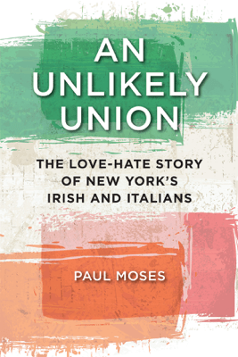 An Unlikely Union - Paul Moses