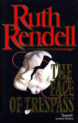 The Face of Trespass - Ruth Rendell pdf download