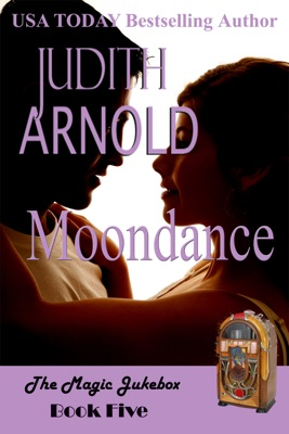Moondance: A single mother. A long-lost lover. A magic song. - Judith Arnold pdf download