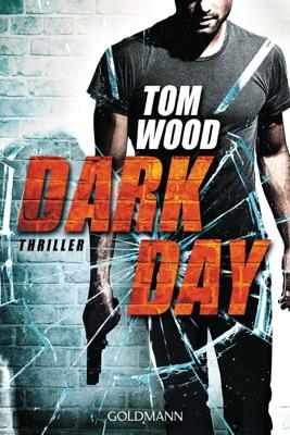 Dark Day - Tom Wood pdf download