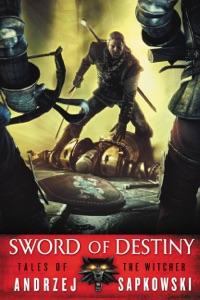 Sword of Destiny - Andrzej Sapkowski & David A French pdf download