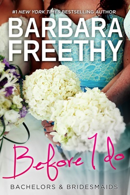 Before I Do (Bachelors & Bridesmaids #4) - Barbara Freethy pdf download