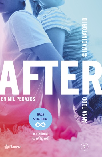 After. En mil pedazos (Serie After 2) by Anna Todd PDF Download