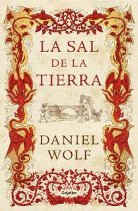 La sal de la tierra - Daniel Wolf pdf download