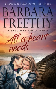 All a Heart Needs - Barbara Freethy pdf download