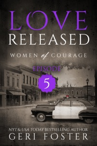 Love Released: Episode Five - Geri Foster pdf download