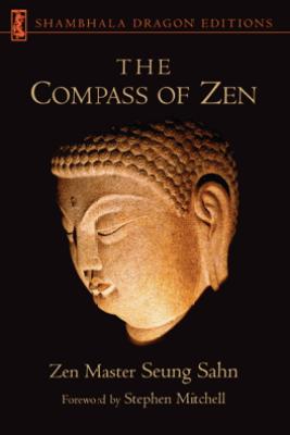The Compass of Zen - Seung Sahn