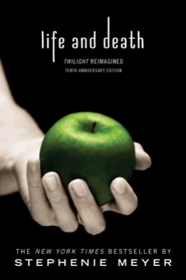 Life and Death: Twilight Reimagined - Stephenie Meyer