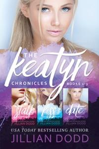 The Keatyn Chronicles: Books 1-3 - Jillian Dodd pdf download