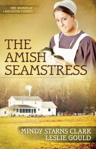 The Amish Seamstress - Mindy Starns Clark & Leslie Gould pdf download