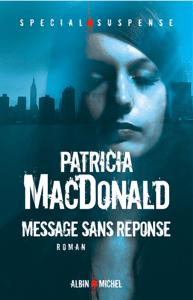 Message sans réponse - Patricia MacDonald & Nicole Hibert pdf download