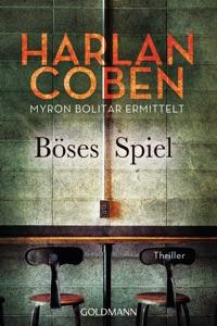 Böses Spiel - Myron Bolitar ermittelt - Harlan Coben pdf download