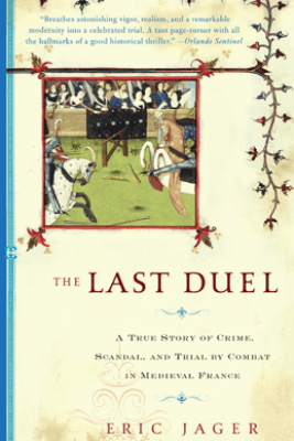 The Last Duel - Eric Jager