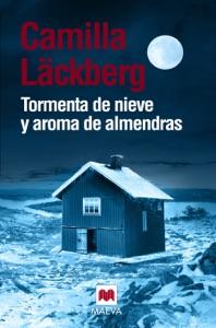 Tormenta de nieve y aroma de almendras - Camilla Läckberg pdf download