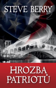 Hrozba patriotů - Steve Berry pdf download