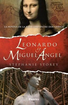 Leonardo y Miguel Ángel - Stephanie Storey pdf download