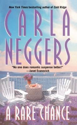 A   Rare Chance - Carla Neggers pdf download